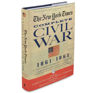 The Original Civil War Articles Of The New York Times.
