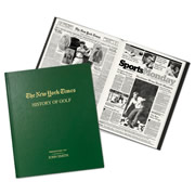 """This is the personalized book of New York Time articles that focus on golf throughout the years. Procured from the archives of The Times, each book presents highlights from the careers of golf legends such as Bobby Jones, the first man to win a grand slam and Sam Snead, who won a record 82 PGA events. The book also chronicles Arnold Palmer, who is credited as the golf 's biggest ambassador, bringing the sport to the common man. Female fans can track the career of Nancy Lopez, who won 48 LPGA events including three majors. Not be overlooked is Tiger Woods, the phenom who after winning three junior championships, dominated the game for years to come. Other """"Green Jacket"""" champions are covered as well including Jack Nicklaus,"""