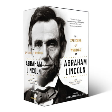 Speeches & Writings Of Abraham Lincoln